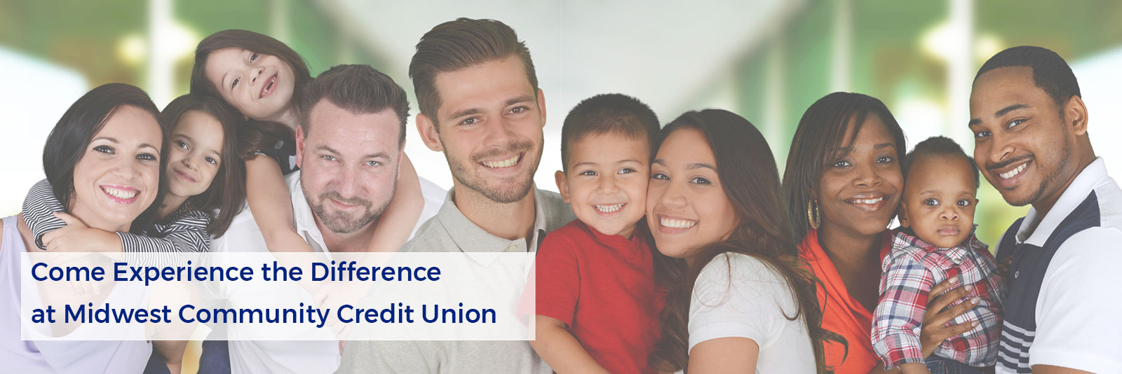 Come Experience the Difference at Midwest Community Credit Union